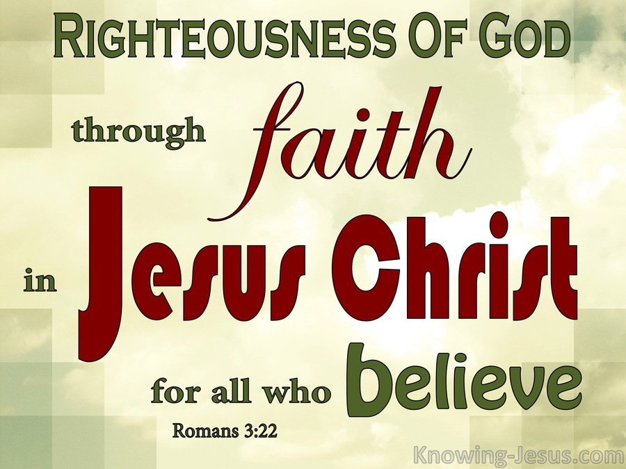 Romans 3-22 Righteousness By Faith In Jesus Christ red