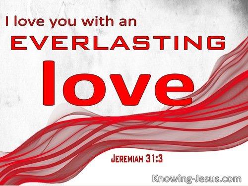 Everlasting-Jeremiah 31-3