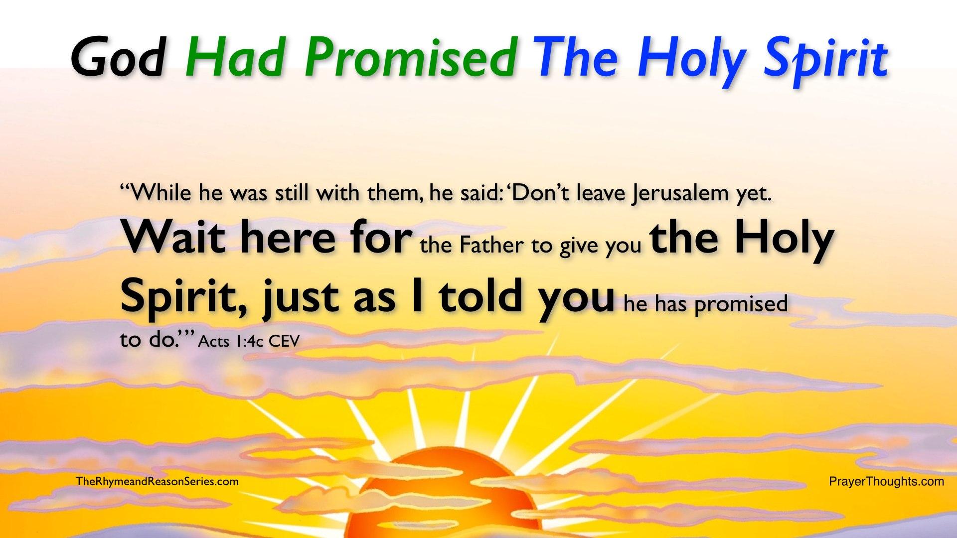 Acts.1.4c-GodHadPromisedTheHolySpirit