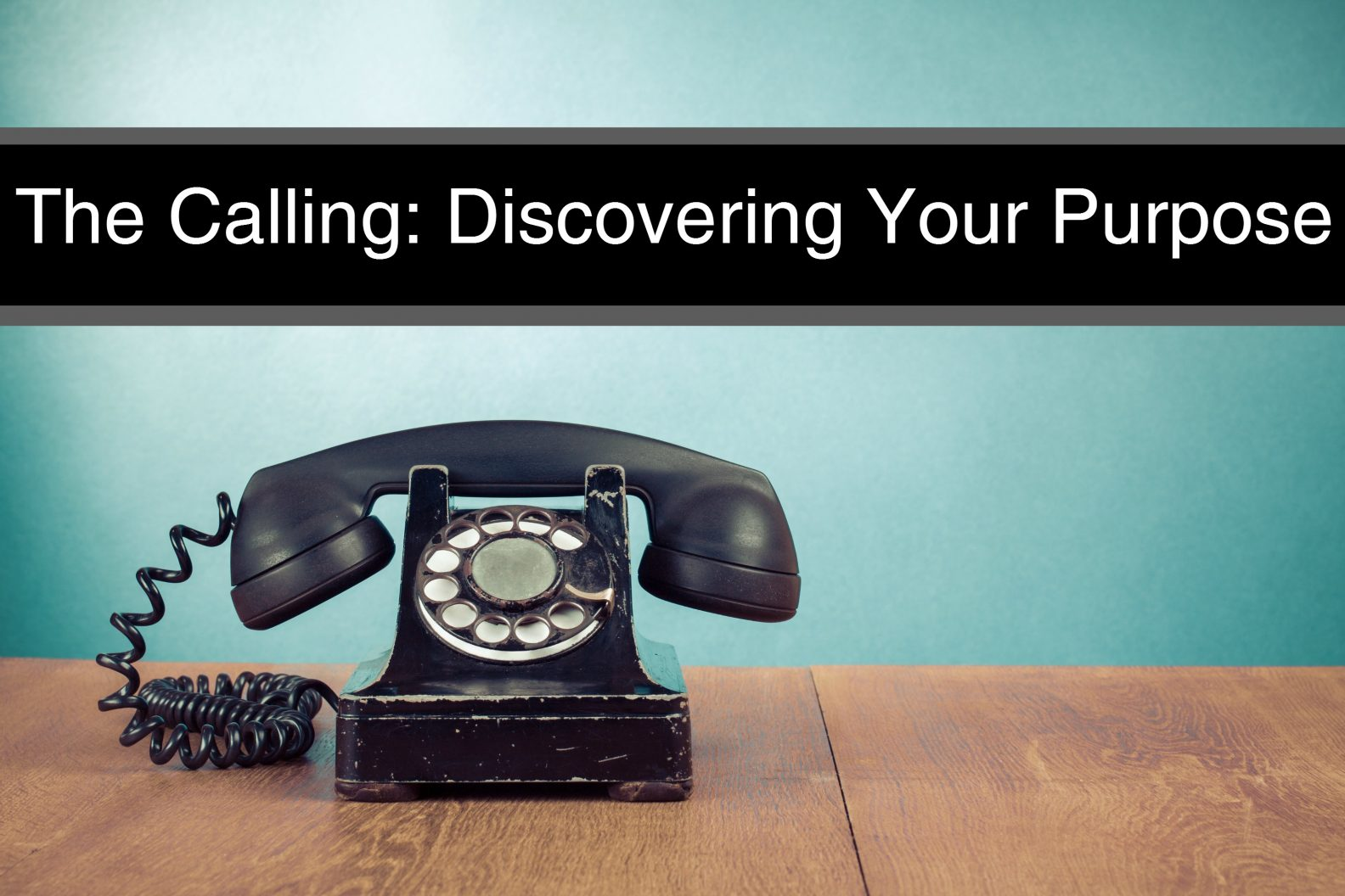 Sermon-Series-The-Calling-Discovering-Your-Purpose-1584x1056